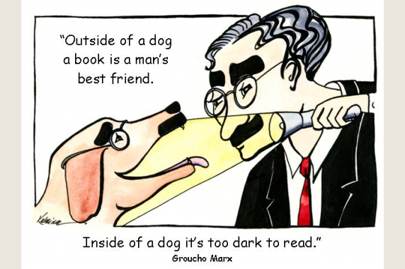 "Groucho Barks- ""Outside of a dog..."